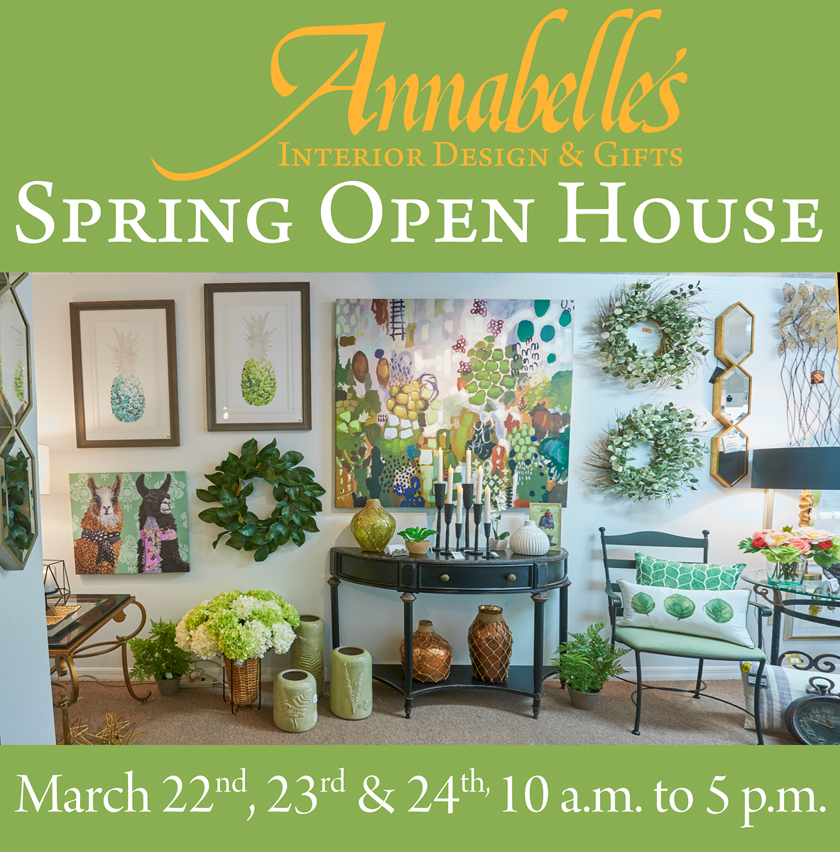 Annabelle's Spring Open House 3/22-3/24 10am-5pm
