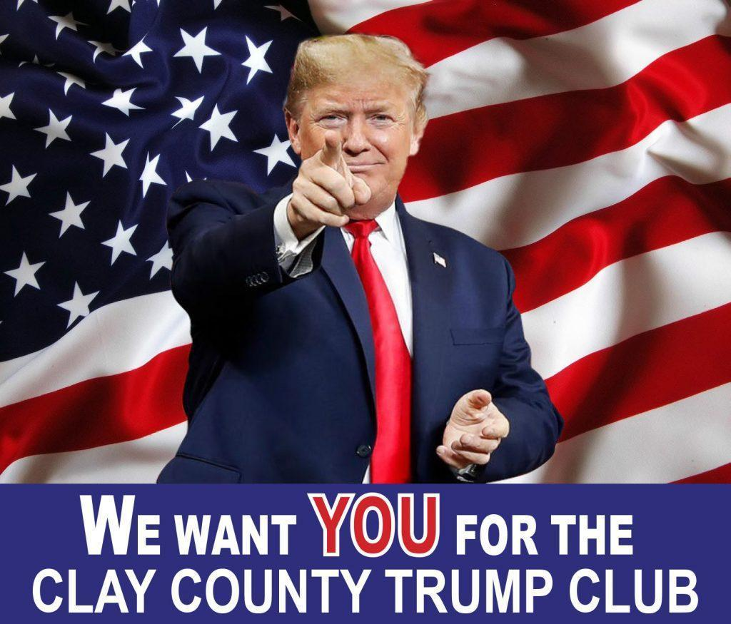We Want You for The Clay County Trump Club!