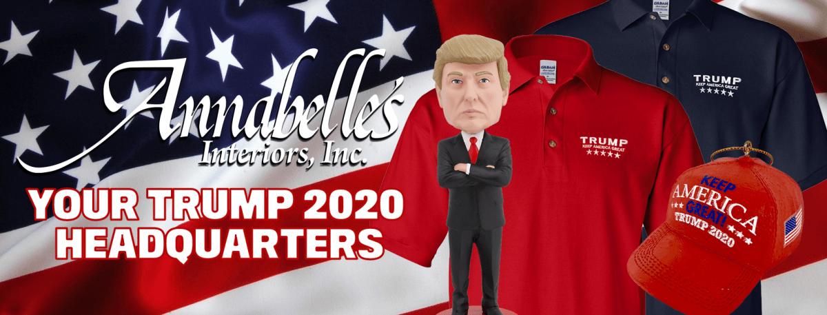 Annabelle's Interiors, Your Trump 2020 Headquarters